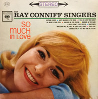 Ray Conniff And The Singers - So Much in Love