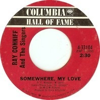 Ray Conniff And The Singers - Somewhere, My Love / Lookin' For Love
