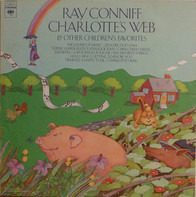 Ray Conniff, Children's Radio Play - Charlotte's Web & Other Children's Favorites