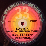 Ray Conniff & His Orchestra - Love Is A Many-Splendored Thing