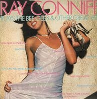 Ray Conniff - Plays The Bee Gees & Other Great Hits