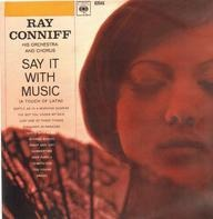 Ray Conniff - Say It with Music (A Touch of Latin)