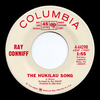 Ray Conniff - The Hukilau Song / One Paddle Two Paddle