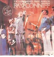 Ray Conniff - Exclusivamente Para Amigos