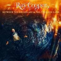 Ray Cooper - Between The Golden Age & The Promised Land(coloure