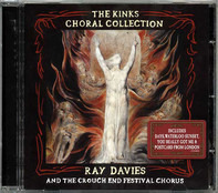 Ray Davies & Crouch End Festival Chorus - The Kinks Choral Collection (Special Edition)