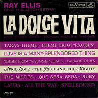 Ray Ellis And His Orchestra - La Dolce Vita And Other Great Motion Picture Themes