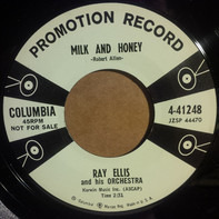 """Ray Ellis And His Orchestra - Milk And Honey / Ups """"N"""" Downs"""