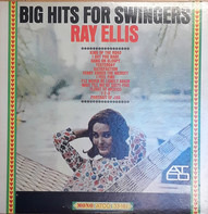 Ray Ellis - Big Hits For Swingers