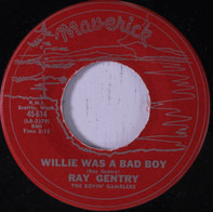 The Rovin' Gamblers Feat. Ray Gentry - Willie Was A Bad Boy