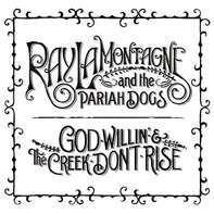 Ray Lamontagne - God Willin' & the Creek..