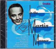 Ray Martin - In The Martin Manner - Volume 2