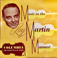 Ray Martin - Music In The Ray Martin Manner