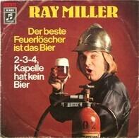 Ray Miller - Der Beste Feuerlöscher Ist Das Bier