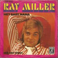 Ray Miller - Hey Baby Nana
