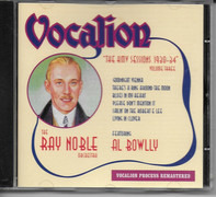 Ray Noble And His Orchestra Featuring Al Bowlly - The HMV Sessions 1930-34 Volume Three