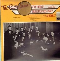 Ray Noble And His Orchestra With Al Bowlly - The Radio Years (1935/6 Vol.2)