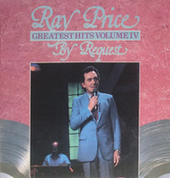Ray Price - Greatest Hits Volume IV - By Request