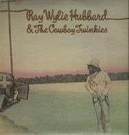 Ray Wylie Hubbard & The Cowboy Twinkies - same