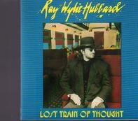 Ray Wylie Hubbard - Lost Train of Thought
