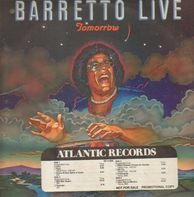 Ray Barretto - Tomorrow: Barretto Live