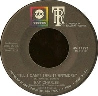 Ray Charles - Till I Can't Take It Anymore