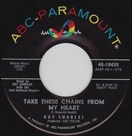 Ray Charles / Ray Charles And His Orchestra - Take These Chains From My Heart