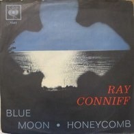 Ray Conniff - Blue Moon / Honeycomb