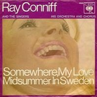 Ray Conniff - Somewhere, My Love / Midsummer In Sweden