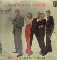 Ray Conniff And His Orchestra - 'S' Awful Nice