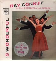 Ray Conniff And His Orchestra And Chorus - 'S Wonderful + 'S Marvellous