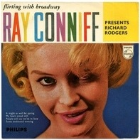 Ray Conniff And His Orchestra & Chorus - Flirting With Broadway