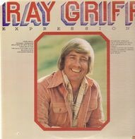 Ray Griff - Expressions