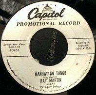 Ray Martin And His Piccadilly Strings - Manhattan Tango / Heladero