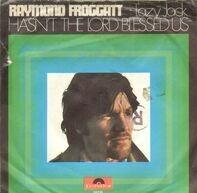Raymond Froggatt - Hasn't The Lord Blessed Us / Lazy Jack