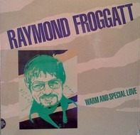 Raymond Froggatt - Warm And Special Love