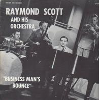 Raymond Scott And His Orchestra - Business Man's Bounce