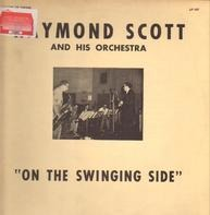 Raymond Scott And His Orchestra - On The Swinging Side