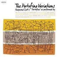 Raymond Scott - The Portofino Variations
