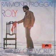 Raymond Froggatt - Roly