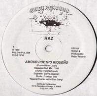 Raz - Amour Pueto Riqueño (Puerto Rican Lover)
