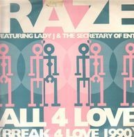 Raze - All 4 Love (Break 4 Love 1990)