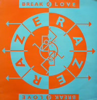 Raze - Break 4 Love
