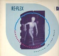 Re-Flex - Praying To The Beat