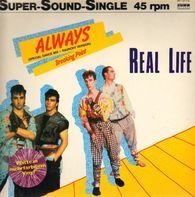 Real Life - Always (Special Dance Mix - Raunchy Version)