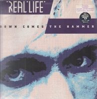 Real Life - Down Comes the Hammer