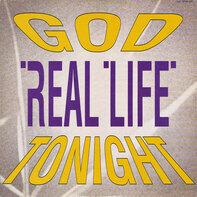 Real Life - God Tonight