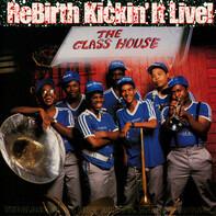 Rebirth Brass Band - ReBirth Kickin' It Live! - The Glass House
