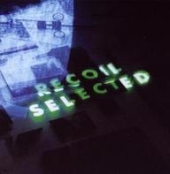 Recoil - Recoil Selected