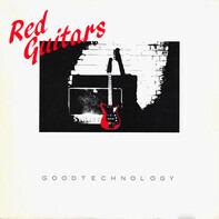Red Guitars - Good Technology